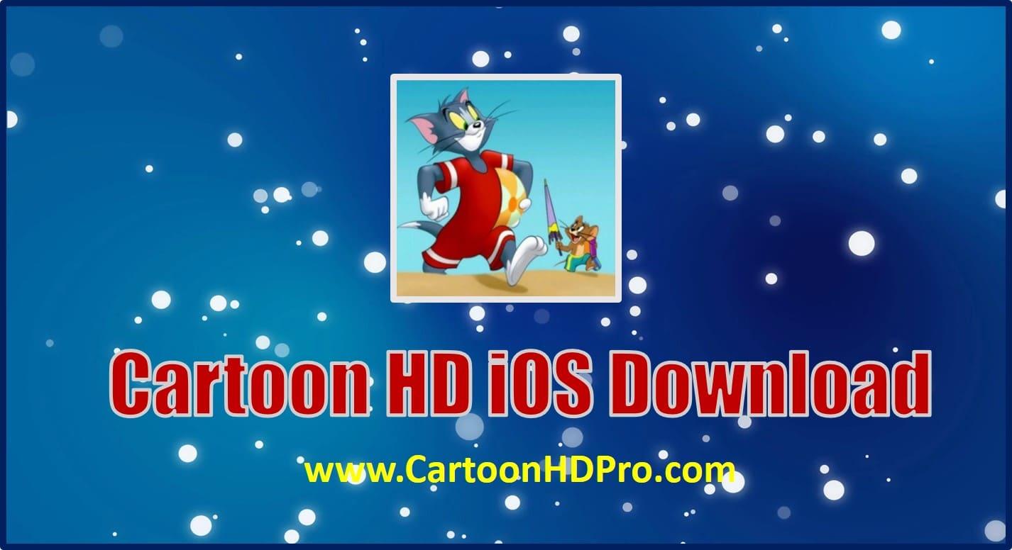 cartoon hd for ios download